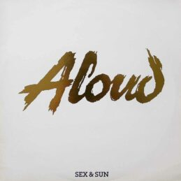 Aloud - Sex & Sun