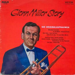 Glenn Miller And His Orchestra - Glenn Miller Story