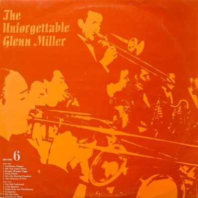 Виниловая пластинка Glenn Miller - The Unforgettable Glenn Miller