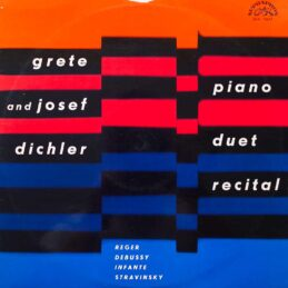 Grete And Josef Dichler - Piano Duet Recital