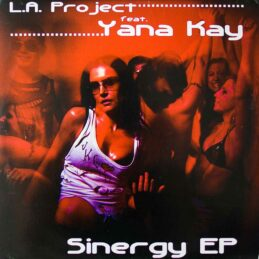 L.A. Project Feat. Yana Kay - Sinergy EP
