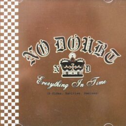 No Doubt - Everything In Time (B-Sides, Rarities, Remixes)