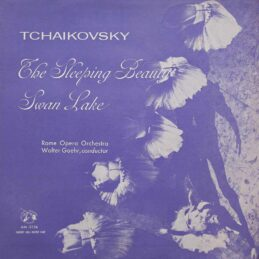 Tchaïkovsky - The Sleeping Beauty, Swan Lake