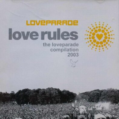 Various - Love Rules - The Loveparade Compilation 2003