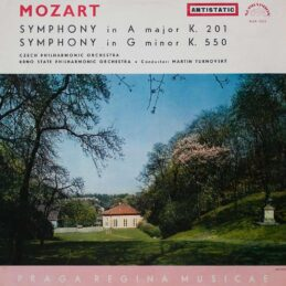 Wolfgang Amadeus Mozart - Symphony No. 29 In A Major, K. 201, Symphony No. 40 In G Minor, K. 550